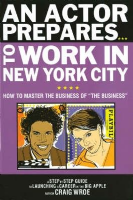 An Actor Prepares...to work in New York City Book